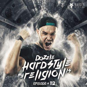 Dazzle - Hardstyle Is My Religion #112