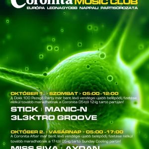 3l3ktro Groove & Stick & Manic N - Live @ Coronita Club Budapest After Party 2011.10.01.