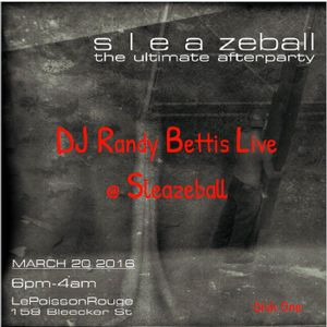 DJ Randy Bettis presents: Live @ Sleazeball  (Disk 1)