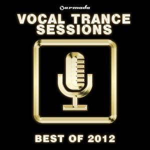 """Armada Vocal Trance Sessions - Best Of 2012 """"Preview"""" By I ♥ Trance House music"""