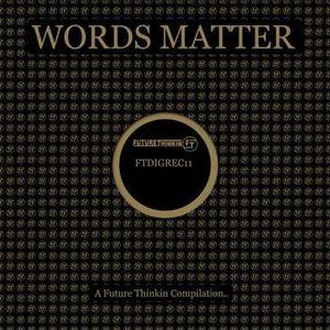 VA-Words Matter LP (FTDIGREC11) Mixed by X-JUNGLE
