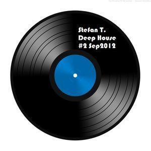 StefanT- Deep House #2 - Sep'12