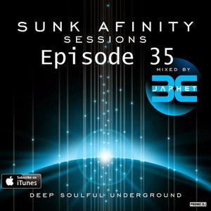 Sunk Afinity Sessions Episode 35