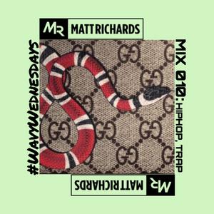 #WavyWednesdays MIX 010 @DJMATTRICHARDS