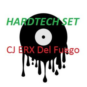 Hard Tech set by CJ ERX Del Fuego