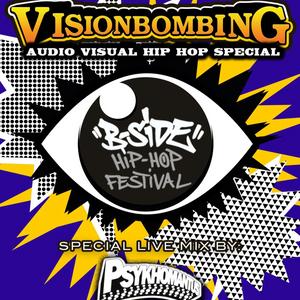 Break Mission x Just Jam presents B-Side Festival Psykhomantus VisionBombing Mix