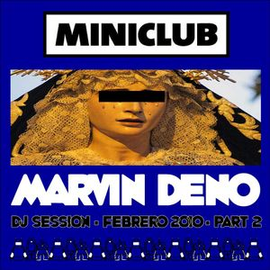 MARVIN DENO - FEB 2010 Part 2