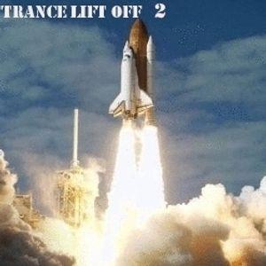 Trance Lift Off 2 Mixed By Dj Dré Alias Miele 27-01-2013