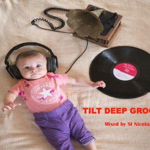 Tilt Deep Grooves Mixed by St Nicolas