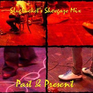 Shoegaze Past & Present - Volume 1: 1988-1994