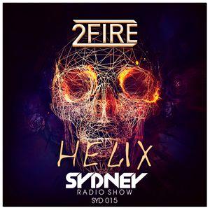 2FIRE pres. SYDNEY Radio show #016