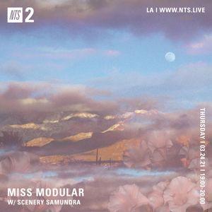 Miss Modular w/ Scenery Samundra - 25th March 2021
