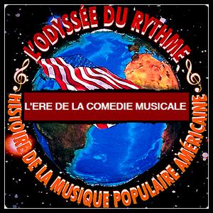 L'ère de la Comédie Musicale n°2