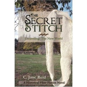The Secret Stitch by C Jane Reid