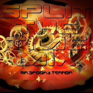 Split the Time Mix - by Mr.Spooky Terror