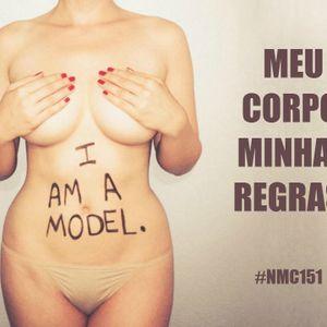 NMC #151 - Meu corpo, minhas regras