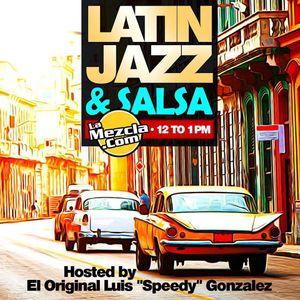 Latin Jazz & Salsa 12-3-16 Host: DJ Luis Speedy Gonzalez - WMNF 88.5 FM Tampa, FL