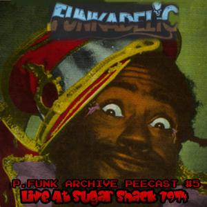 PEECAST #5 - PFUNK.1974.00.00.MP3.Boston.MA.Sugar.Shack.V1