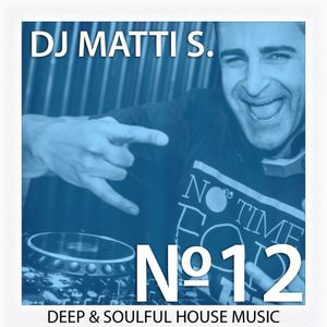 Deep & Soulful House Music Vol. 12 - Deep in A.Tona