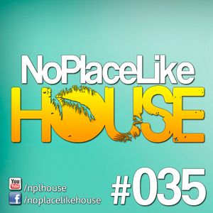 No Place Like House #035