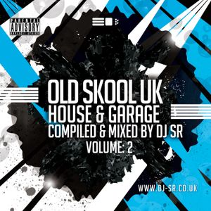 House & Garage UK Old Skool Mix