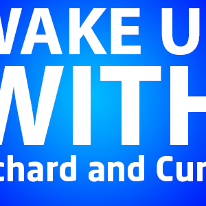 Wake Up With... Richard & Curtis - Show No.3 - 29/01/2013