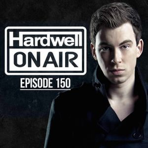 Hardwell - On Air 150. (Full Show)