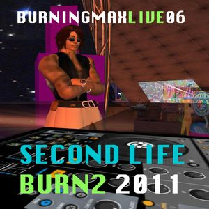 Burningmix :: Live in Second Life - Burn2