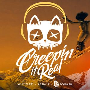 Creepin in Real 28-04-17