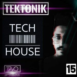 TEKTONIK BY TAVO - EP#015