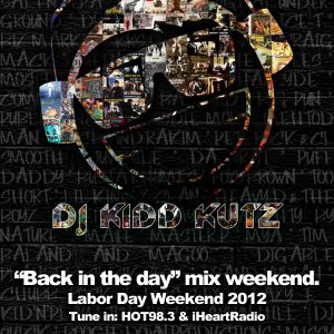 """""""Back in the day"""" Hot 98.3 Labor Day Mix Weekend - Mix #3"""