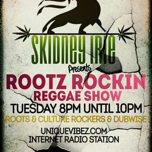 Skidney Irie Roots Rockin Vibez Show 17th Jan 2017
