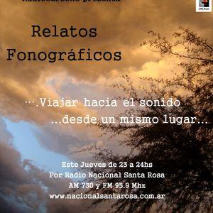 Relatos Fonograficos (prg 9-Noviembre 2015) por Radio Nacional Santa Rosa