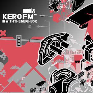 KERO FM EPISODE - 1364173201