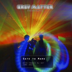 Grey Matter (aka HardHead) - Gate to Mars (Acid Trance mix) by Hard