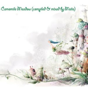 From Camomile Meadow (compiled&mixed by Maiia)