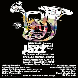 International Jazz Day 2017 Mix for TNGC Radio