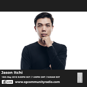 SGCR Radio Show #62 - 16.05.2018 Episode Part 2 ft. Jason Itchi