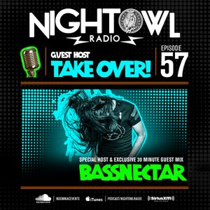 Night Owl Radio 057 ft. Bassnectar Takeover