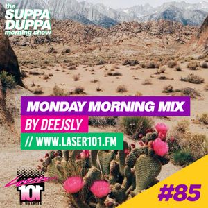 SDMS | DeeJSly Monday Morning Mix - Episode 85