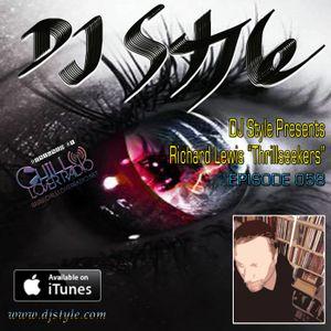 DJ Style Presents Richard Lewis Thrillseekers Ep 058