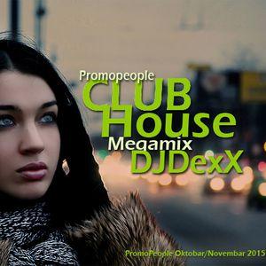 DJDexX-Club House Mix (Oktobar-November 2015) Promopeople