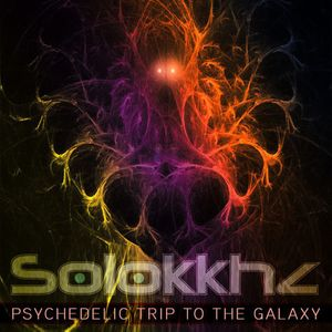 Solokkhz - Psychedelic trip to the Galaxy #005 (Progressive