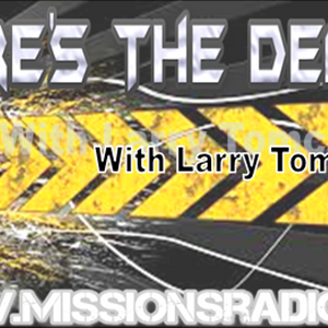 "Here's The Deal with Larry Tomczak ""What's wrong with America and what will fix it?"""""