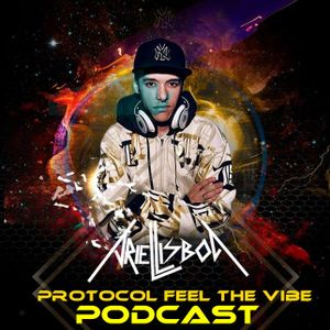 Protocol Feel The Vibe #17 (Ariel-Lisboa)
