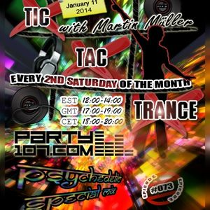 Tic Tac Trance #073 with Martin Mueller (PSYTRANCE SPECIAL)