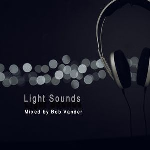 Light Sounds (Mixed By Bob VanDer)