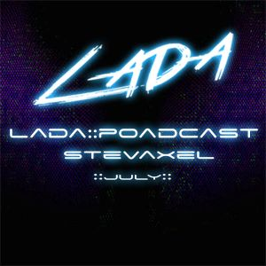StevAxel - July 2015 Podcast -