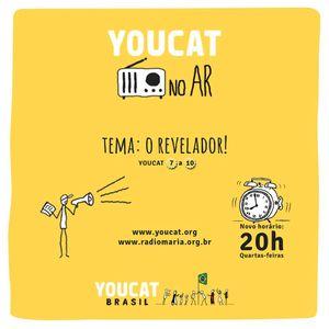 YOUCAT no AR - O REVELADOR - DIA 28.01.2015 20h00 - youcat.catequista.net