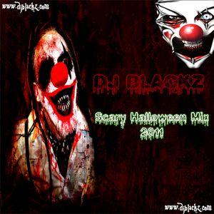 DJ Blackz - Scary Halloween Mix 2011